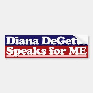 Diana DeGette Speaks for Me bumper sticker