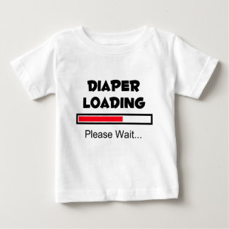 Diaper Loading - Please Wait... Baby T-Shirt