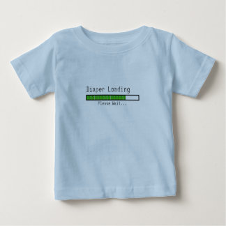 Diaper Loading. Please Wait Baby T-Shirt