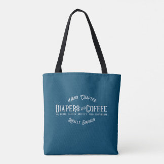 Diapers and Coffee Ironic Funny Retro Restaurant Tote Bag
