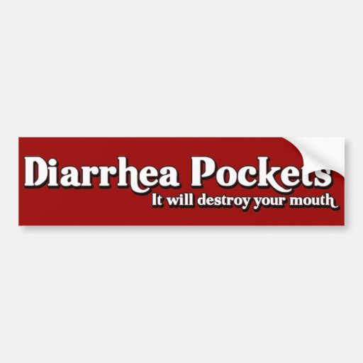 Diarrhea Pockets Mr. Funny  Parody Bumper Stickers