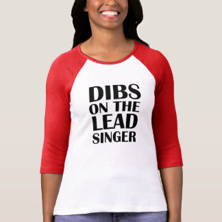 Dibs on the Lead Singer funny shirt