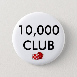dice, 10,000 CLUB 2 Inch Round Button