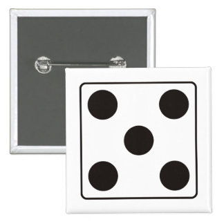 DICE numbers of pips 5 + your backgr. Pinback Button