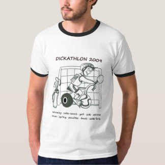 Dickathlon 2009 T-Shirt