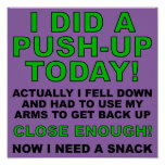 Did A Push-Up Funny Poster Sign