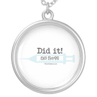 Did it!  RN 2011 Graduation Gift Necklace