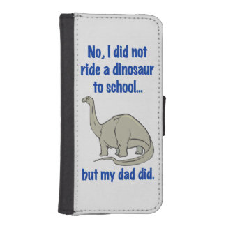 DID NOT RIDE A DINOSAUR iPhone 5 WALLET