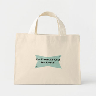 Did Somebody Call For A Poet Mini Tote Bag
