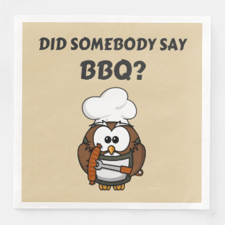 Did Somebody Say BBQ? Funny BBQ Paper Napkins