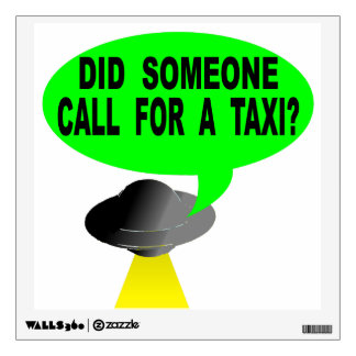 Did Someone Call For A Taxi? Wall Decal