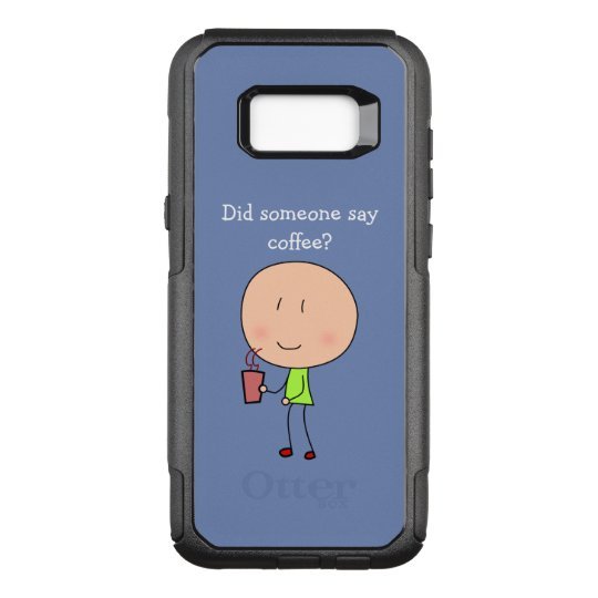Did someone say coffee-Samsung Galaxy S8 OtterBox Commuter Samsung Galaxy S8+ Case