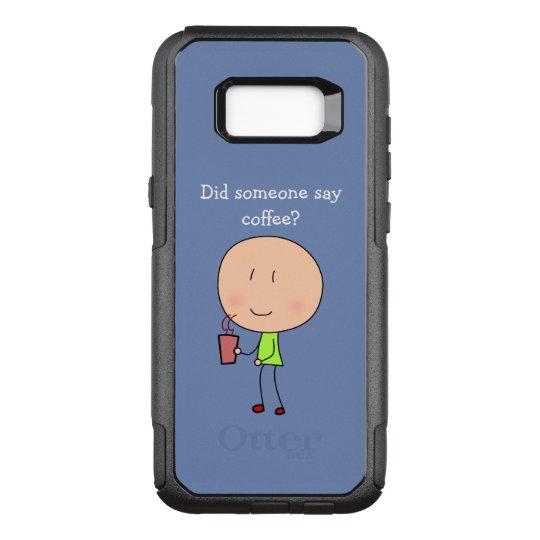 Did someone say coffee-Samsung Galaxy S8 OtterBox Commuter Samsung Galaxy S8+ Case