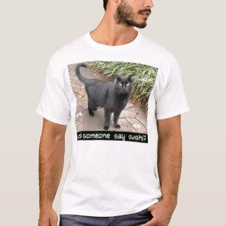 did someone say sushi? T-Shirt