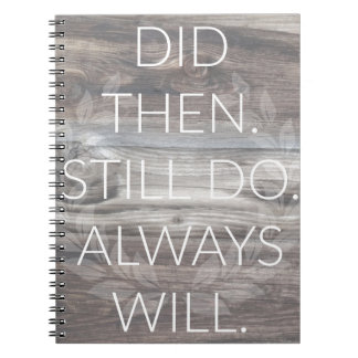 Did then, Still do - Anniversary Weddings Renewal Note Books