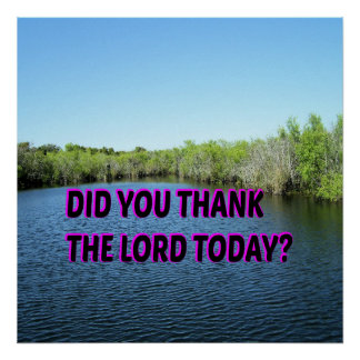 Did You Thank The Lord Today? Poster