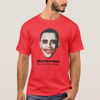 Did you vote for Obama T-Shirt