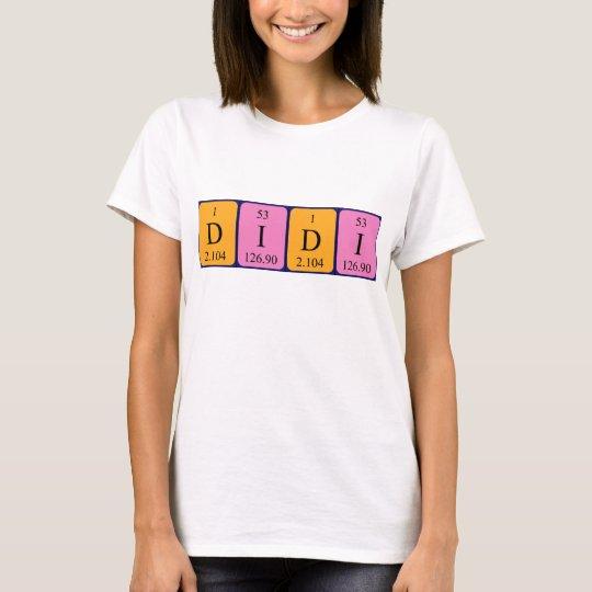 Didi periodic table name shirt