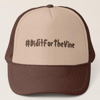 #DidItForTheVine Custom Trucker Hat
