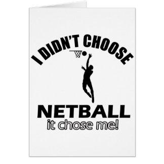 Didn't choose Netball Card