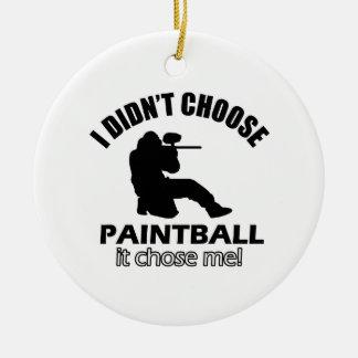 Didn't choose Paintball Ceramic Ornament