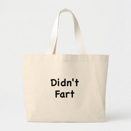 Didnt Fart Tote Bag