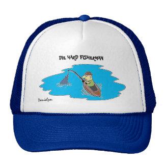 DIE HARD FISHERMAN Hat