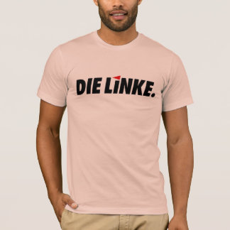 Die Linke T-Shirt