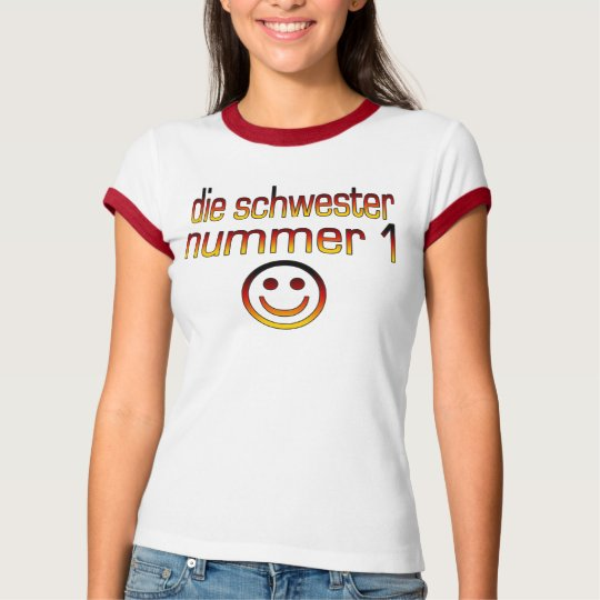 Die Schwester Nummer 1 - Number 1 Sister in German T-Shirt