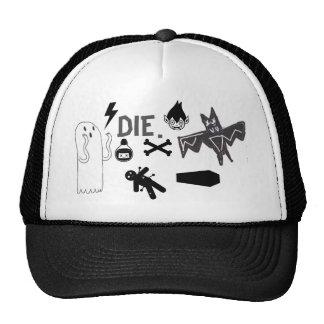 Die. Trucker Hat