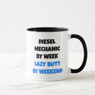 Diesel Mechanic by Week Lazy Butt by Weekend Mug