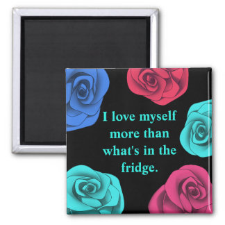Diet affirmation love yourself more magnet