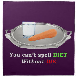 Diet but don't Die Napkin
