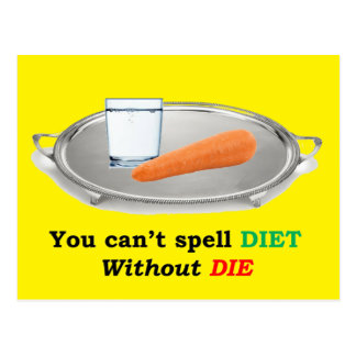 Diet but don't Die Postcard