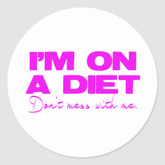 Diet pink don't mess with me round sticker