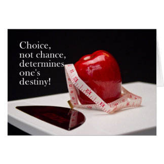 Diet Success - Not Chance - Choice Greeting Cards