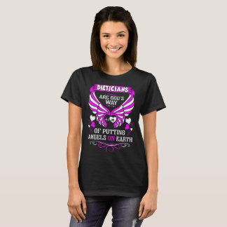 Dieticians Gods Way Putting Angels On Earth Tshirt