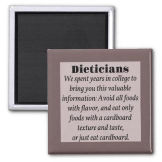 Dieticians Fridge Magnet