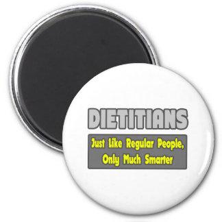 Dietitians...Smarter 2 Inch Round Magnet