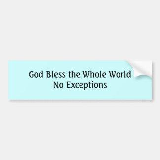 Dieu bénissent le WorldNo entier excepté… - Custom Autocollant De Voiture