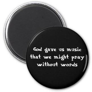Dieu nous a donné la musique que nous pourrions pr aimants pour réfrigérateur