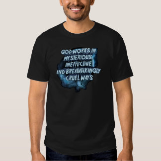 Dieu travaille des manières mystérieuses et tee shirts