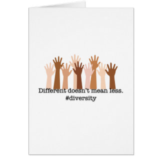 Different Doesn't Mean Less: Diversity Card