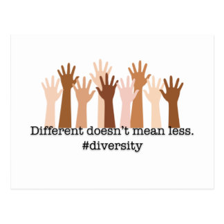 Different Doesn't Mean Less: Diversity Postcard