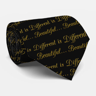 DIFFERENT IS BEAUTIFUL CAUSES MOTIVATIONAL QUOTES TIE