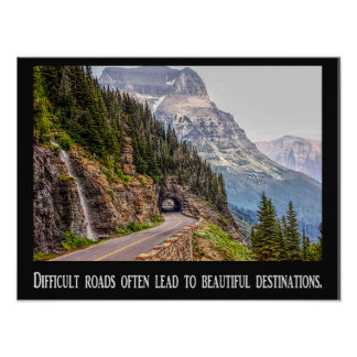 Difficult Roads - Beautiful Destinations - Poster