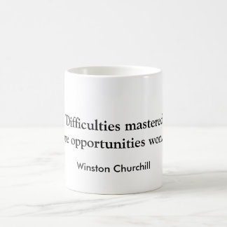 """Difficulties mastered..."" Churchill Coffee Cup"