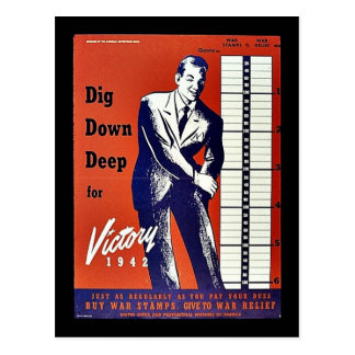 Dig Down Deep For Victory 1942 Postcard