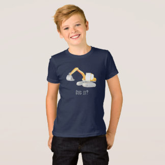 Dig it? Digger Excavator Boys Shirt