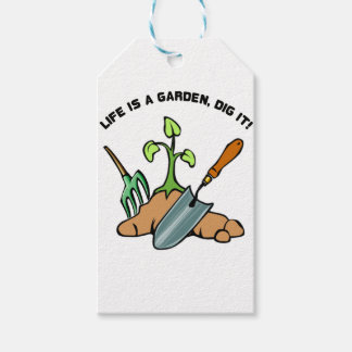 Dig it, life is a Garden Gift Tags